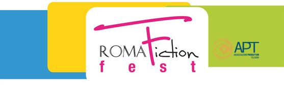 RomaFictionFest, sesta edizione. Dal 30 settembre al 5 ottobre 2012